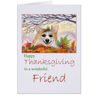 Happy Thanksgiving, Friend - Corgi dog in Autumn Card