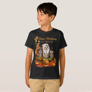 HAPPY THANKSGIVING FROM OWL OF US! T-Shirt