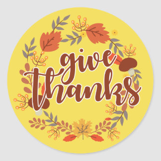 Happy Thanksgiving | Give Thanks Classic Round Sticker