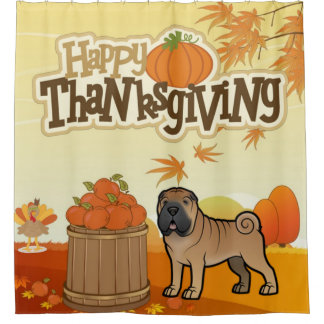 Happy Thanksgiving Shar Pei Shower Curtain