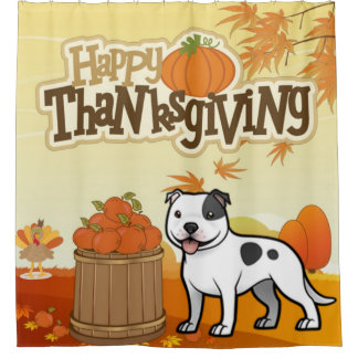 Happy Thanksgiving Staffordshire Bull Terrier Shower Curtain
