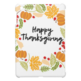 HAPPY THANKSGIVING, Thanksgiving Wreath, Cute Cover For The iPad Mini