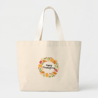 HAPPY THANKSGIVING, Thanksgiving Wreath, Cute Large Tote Bag