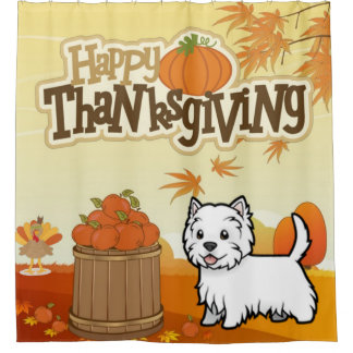 Happy Thanksgiving West Highland Terrier Shower Curtain