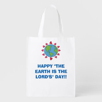 "Happy ""The Earth Is The Lord's"" Day Reusable Tote Grocery Bag"