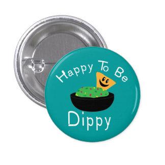 Happy to be Dippy 3 Cm Round Badge