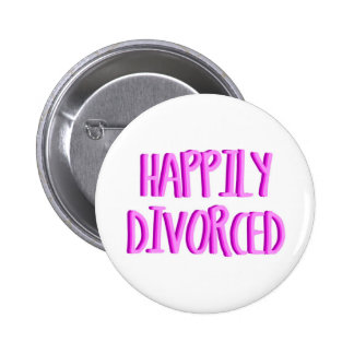 Happy To Be Divorced Female 6 Cm Round Badge