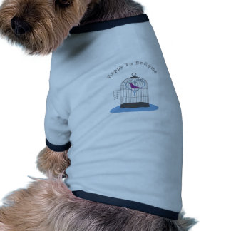 Happy to be Home Doggie T Shirt