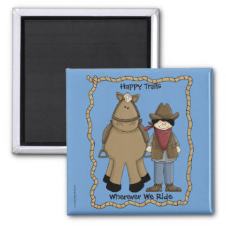 Happy Trails Cowboy & Horse - Western Humor Magnet