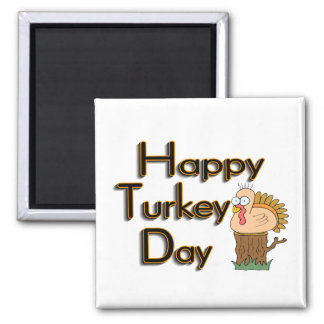 Happy Turkey Day Thanksgiving Square Magnet