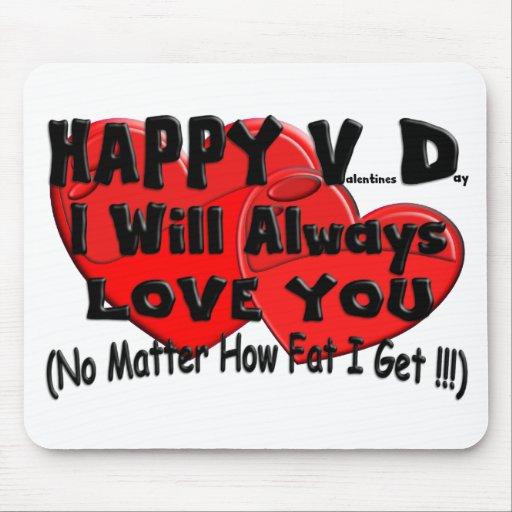 Happy V D (Fat) Mousepads