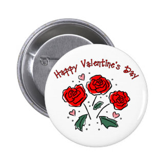 Happy Valentine s Day Heart and 3 Roses Pinback Button