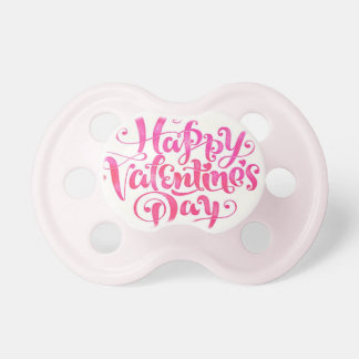 """""""Happy Valentine's Day"""" Baby Pacifiers"""