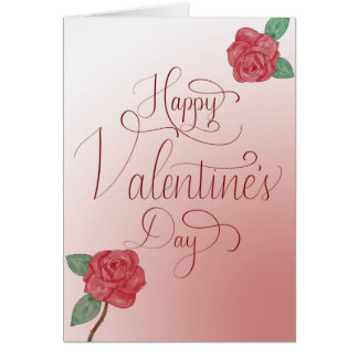 Happy Valentine's Day Card, Hand Lettered w/ Roses Card