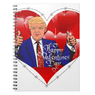 happy valentines day donald trump notebooks