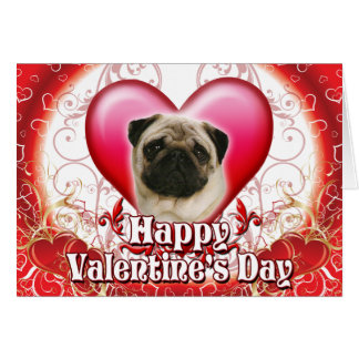 Happy Valentines Day Pug Greeting Card