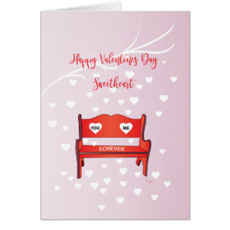 Happy Valentines Day Sweetheart, You & Me Forever Card
