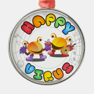 Happy Virus Product Range Metal Ornament