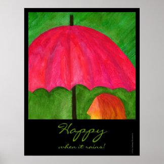 Happy When it Rains Poster