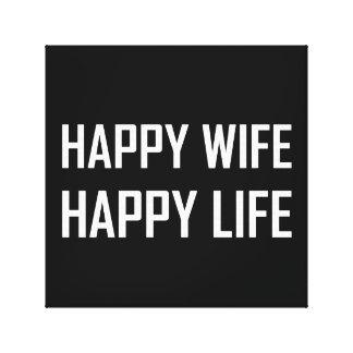 Happy Wife Happy Life Canvas Print