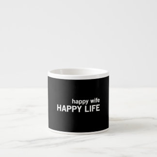 Happy Wife Happy Life Espresso Mug