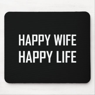 Happy Wife Happy Life Mouse Pad