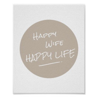 Happy Wife Happy Life Saying Brown Spot Print Poster