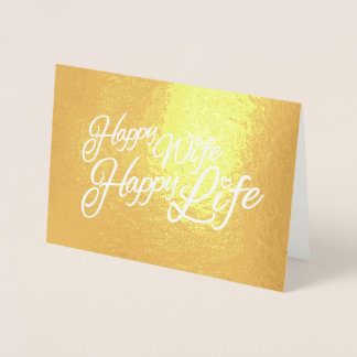 Happy wife happy life slogan text graphic foil card