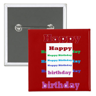 HappyBirthday Birthday Acrylic Texture base fun 99 15 Cm Square Badge