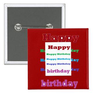 HappyBirthday Birthday Acrylic Texture base fun 99 15 Cm Square Badge