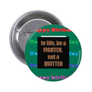HappyBirthday Birthday Acrylic Texture base fun 99 6 Cm Round Badge