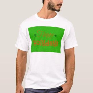 Happyholydays T-Shirt