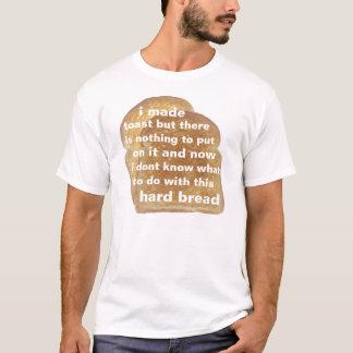 hard bread T-Shirt