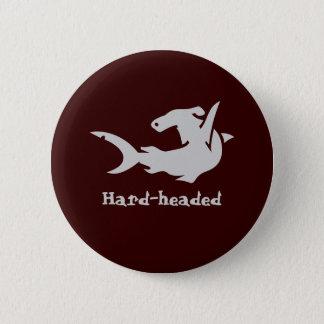 Hard-headed 6 Cm Round Badge