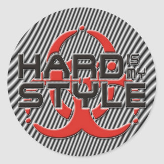 hard Is my style | stripes | hardstyle music Classic Round Sticker