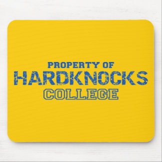 Hard Knocks College Property Of Design Mouse Pad