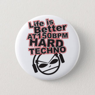 Hard-Techno-gavin-and-randys-music-taste-23744277- 6 Cm Round Badge