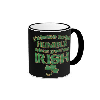 Hard to be Humble Irish Joke Mugs #2