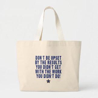Hard Work, Effort, Pays! Jumbo Tote Bag