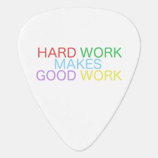 Hard Work Makes Good Work Guitar Pick