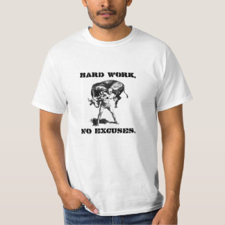 """Hard Work, No Excuses."" Milo of Croton T-Shirt"