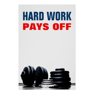 Hard Work Pays Off Bodybuilding Training Poster
