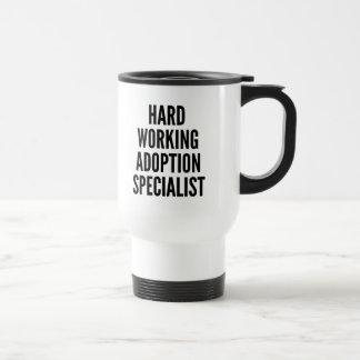 Hard Working Adoption Specialist Travel Mug