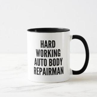 Hard Working Auto Body Repairman Mug