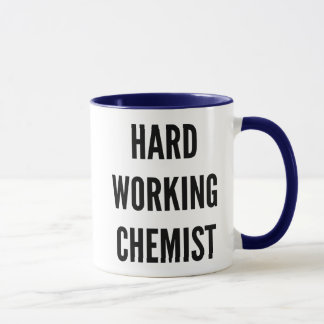 Hard Working Chemist Mug