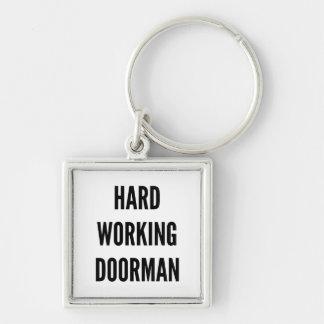 Hard Working Doorman Key Ring