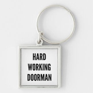 Hard Working Doorman Silver-Colored Square Key Ring