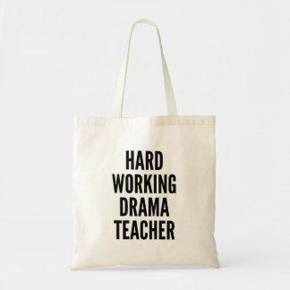 Hard Working Drama Teacher Budget Tote Bag