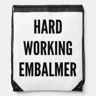 Hard Working Embalmer Drawstring Bag