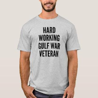 Hard Working Gulf War Veteran T-Shirt